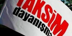 """Taksim Dayanışma Platformu """"yasadışı örgüt"""" olarak gösterildi"""