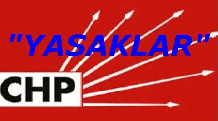 CHP_YASAKLAR