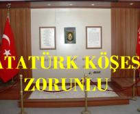 ADD İstedi, Danıştay Onayladı, Atatürk Köşesi Zorunlu
