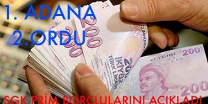 SGK, prim borçlularını açıkladı; Adana ve Ordu Büyükşehir belediyeleri liste başı