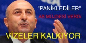 """""""AKP' YE OY VERİRSENİZ"""" AB ile vizeler 2 yıl içinde kalkıyor"""