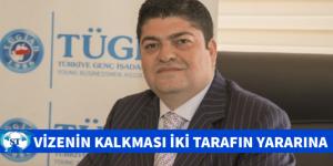Türklere vizenin kalkması iki tarafın da yararına