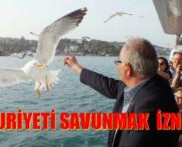 CUMHURİYETİ SAVUNMAK İZNE TABİİ..