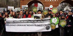 Kuzey Ormanları Savunması'ndan Belgrad Ormanı eylemi