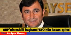 AKP'nin Eski İl Başkanı FETO'nun Kasası Çıktı
