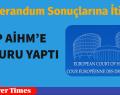 CHP AİHM'E  BAŞVURU YAPTI