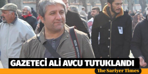 GAZETECİ ALİ AVCU TUTUKLANDI