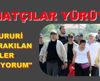 """Gülriz SURURİ, """"CAHİL BIRAKILAN GENÇLER İÇİN YÜRÜYORUM"""
