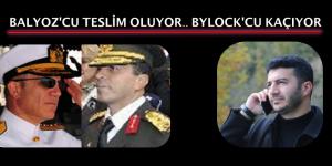 BALYOZ'CU TESLİM OLUYOR.. BYLOCK'CU KAÇIYOR