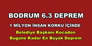 BODRUM'DA 6.3 DEPREM