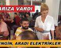 Didem ENGİN ARADI ELEKTİRİKLER GELDİ