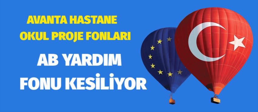 AB YARDIM FONU KESİLİYOR
