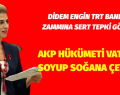 TRT 'SÖZDE' DEVLET TELEVİZYONU, 'ÖZDE' AKP SÖZCÜSÜ BİR KANAL