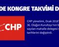 CHP'DE KONGRE TAKVİMİ DEĞİŞTİ
