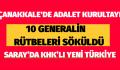 10 GENERALİN RÜTBELERİ SÖKÜLDÜ