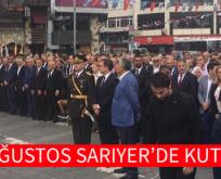 30 AĞUSTOS SARIYER'DE KUTLANDI