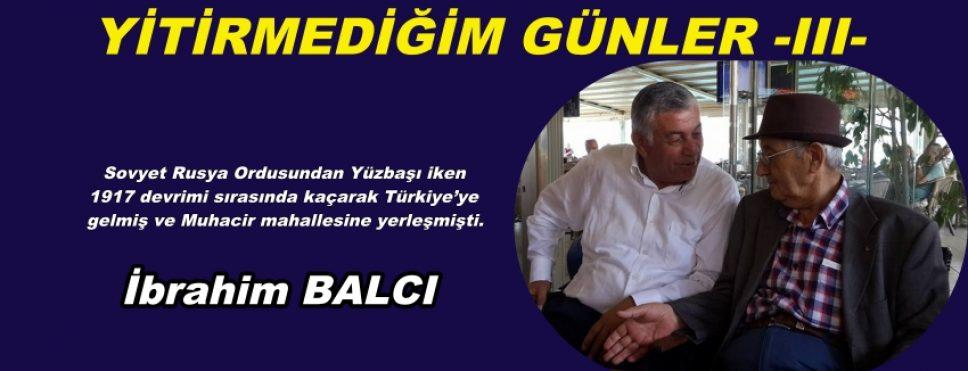 YİTİRMEDİĞİM GÜNLER -III-