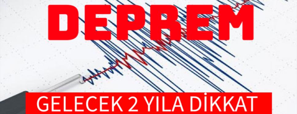 """""""DEPREM """" GELECEK 2 YILA DİKKAT"""