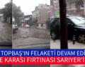 KESTANE KARASI FIRTINASI SARIYER'İ VURDU