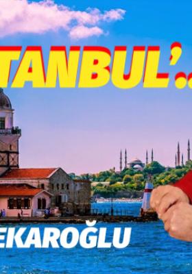 'AZİZ İSTANBUL'..