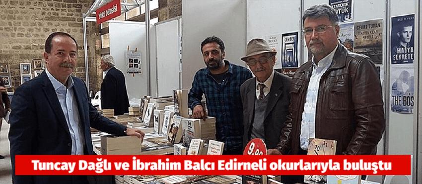 Tuncay Dağlı ve İbrahim Balcı Edirneli okurlarıyla buluştu