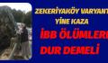 İBB ÖLÜMLERE DUR DEMELİ