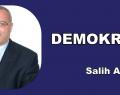 DEMOKRASİ – Salih AKINCI