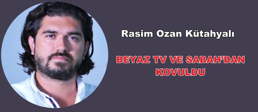 BEYAZ TV VE SABAH'DAN KOVULDU