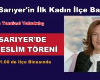 CHP SARIYER'DE DEVİR TESLİM TÖRENİ
