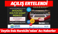 """""""AÇILIŞ ERTELENDİ """""""
