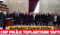 CHP PARTİ MECLİSİ İLK TOPLANTISINI YAPTI