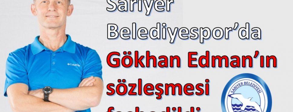 SARIYER BELEDİYESPOR'DA GÖKHAN EDMAN'IN SÖZLEŞMESİ FESHEDİLDİ