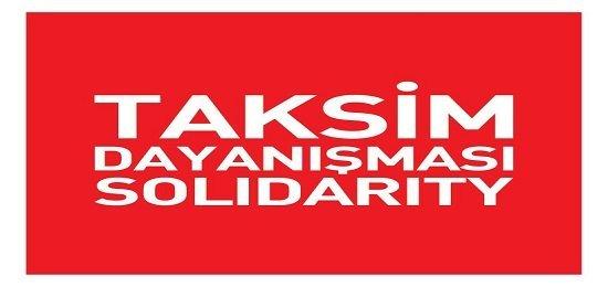 Taksim Dayanışması: 'Halkımızı desteğe davet ediyoruz.'