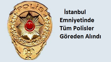 İstanbul Emniyetinde Operasyon
