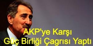 Ertuğrul Günay AKP'ye Karşı Güç Birliği Çağrısı Yaptı