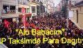 """CHP Taksimde """"Alo Babacım"""" Eylemi İle Basın Açıklaması"""