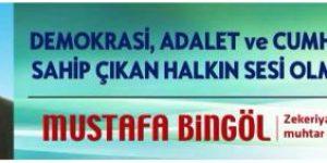 Mustafa Bingöl, Halkın Sesi Olacağız.