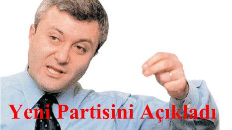 Tuncay Özkan Yeni Partisini Açıkladı