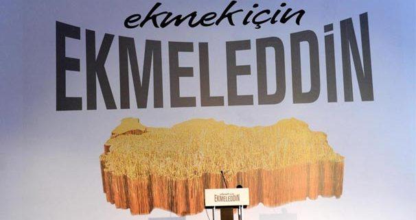 'Sevgiyi ekmek için, bolluğu ekmek için, ekmek için Ekmeleddin'