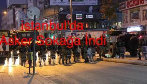 İstanbul'da Asker Sokağa İndi