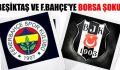 Fenerbahçe ve Beşiktaş'ın finansal riskleri artıyor