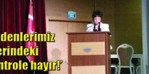Aysin Günen, ERKEK EGEMEN ANLAYIŞINA HAYIR