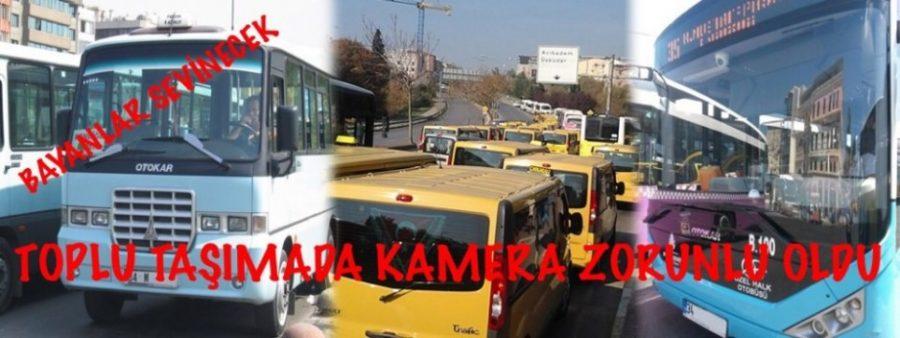 Toplu Taşımada Kamera Mecburiyeti Geldi