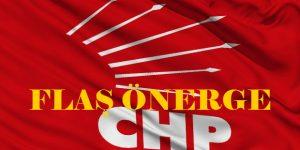 CHP'den Flaş Önerge..