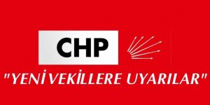 CHP Yeni Millet Vekillerine Kurallar Bildirisi