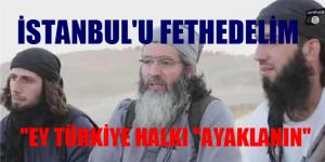 IŞİD'den 'İstanbul'u fethedin' çağrısı