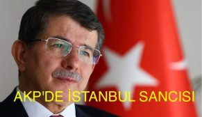 """YENİ ADAYLAR"" AK Partide İSTANBUL SANCISI"