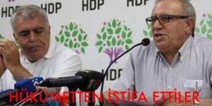 HDP' Lİ BAKANLAR İSTİFA ETTİ