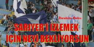 SARIYER İYİ OYNADI FARKLI KAZANDI. İbrahim Balcı