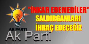 """""""İNKAR EDEMEDİLER """" AKP'LİLERİ PARTİDEN İHRAÇ"""